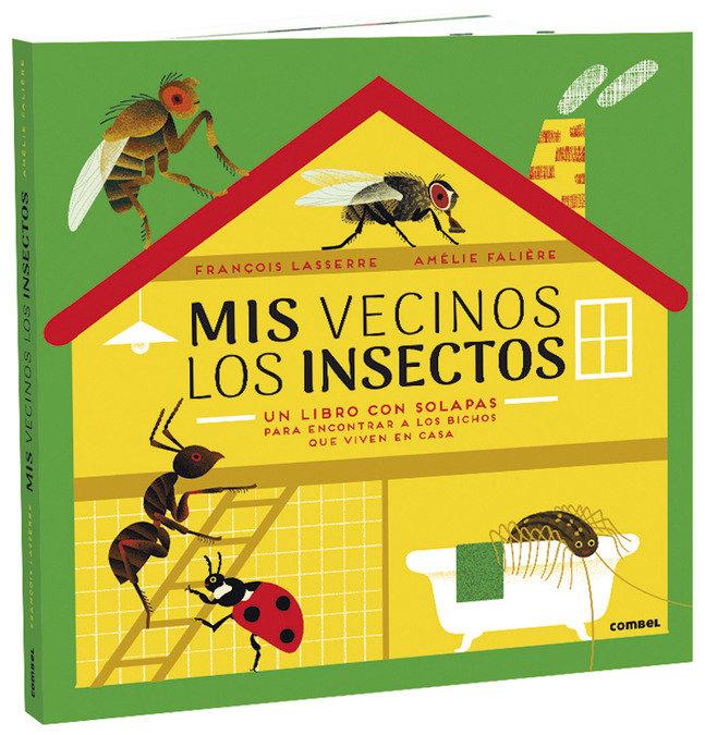Mis vecinos los insectos