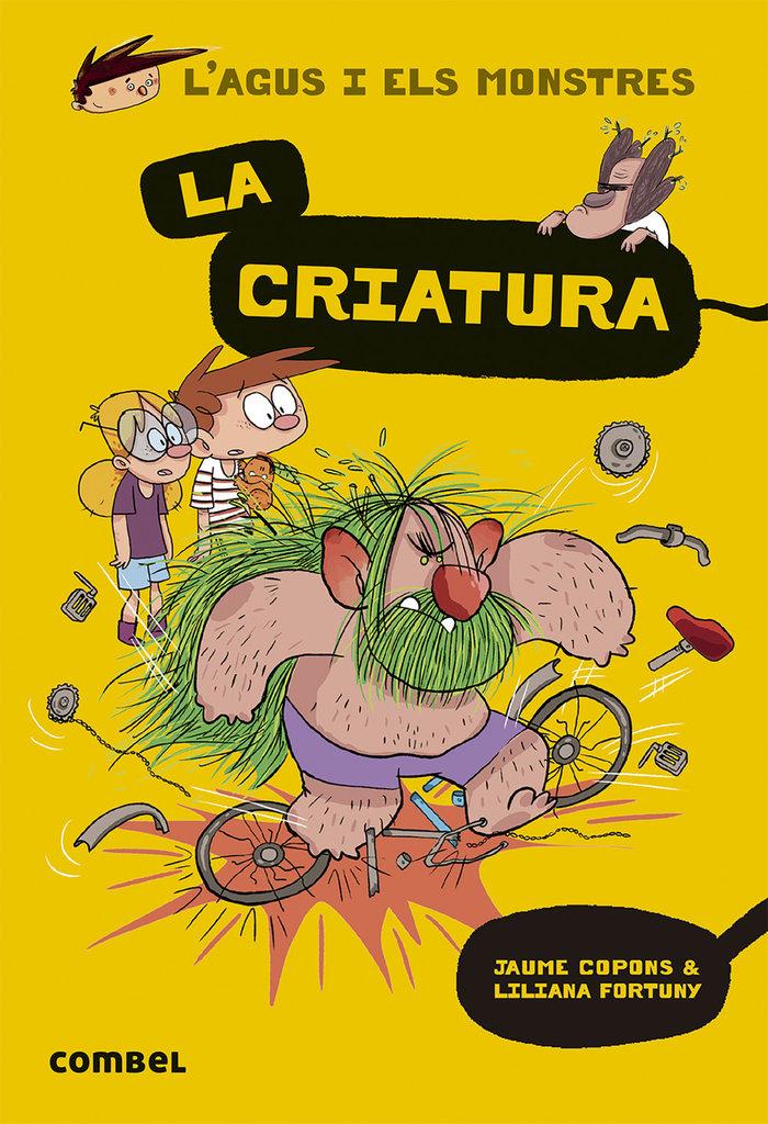 L'agus i els monstres 18 la criatura