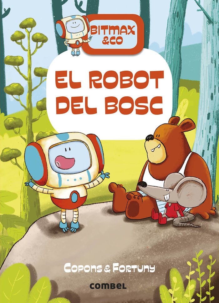 Bitmax un robot al bosc