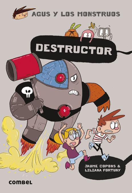 Agus y los monstruos 19 destructor