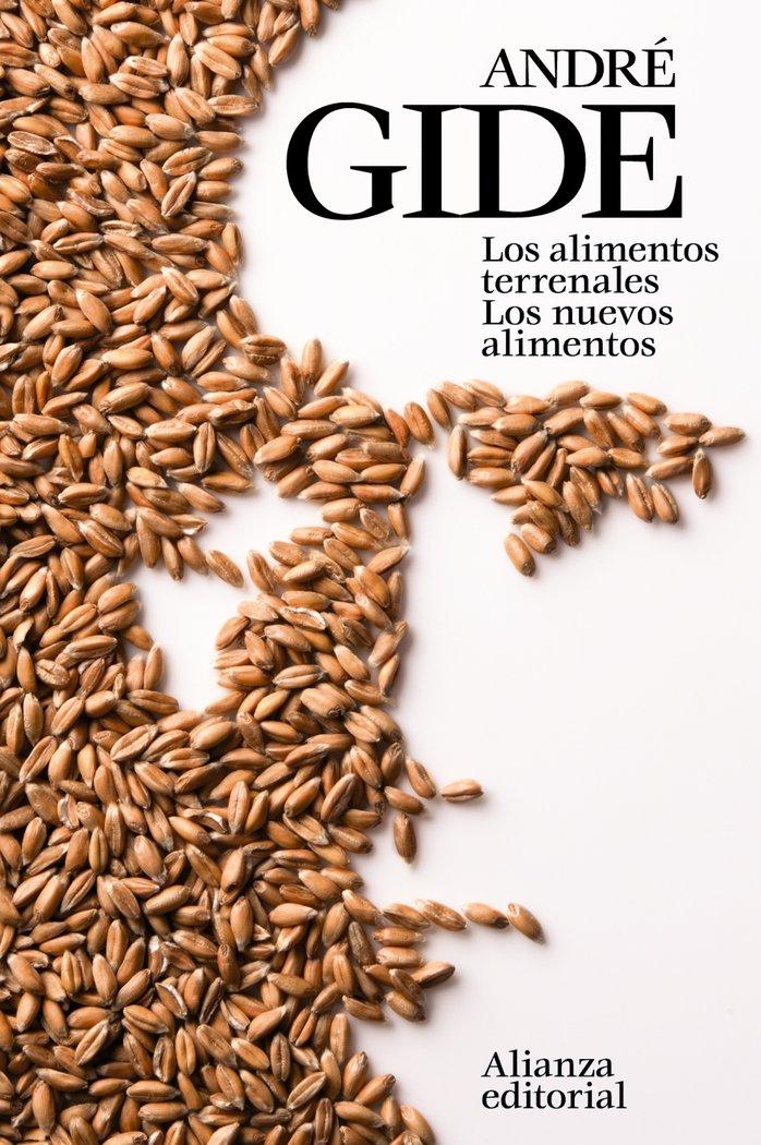 Alimentos terrenales los nuevos alimentos,los