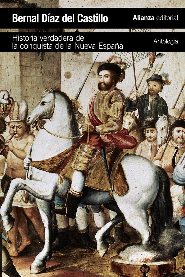 Historia verdadera conquista de la nueva españa