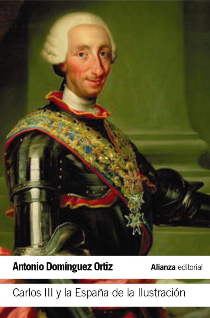 Carlos iii y la españa de la ilustracion