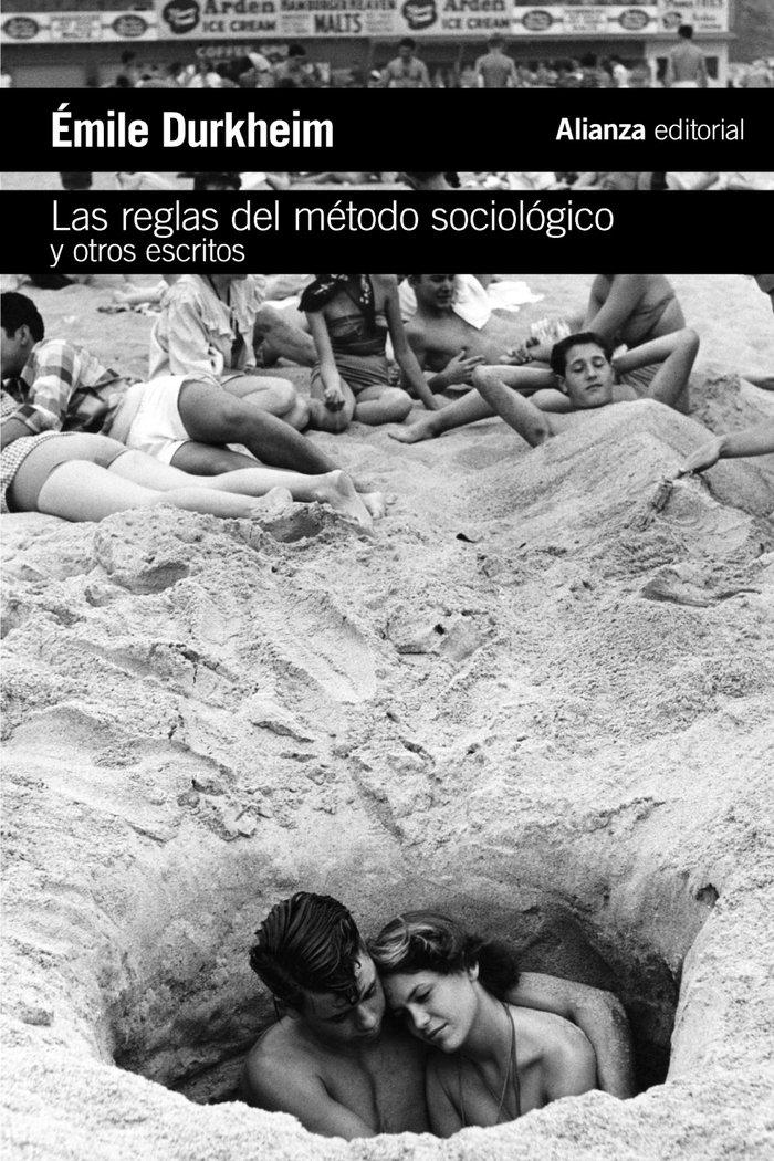 Reglas del metodo sociologico y otros escritos,las