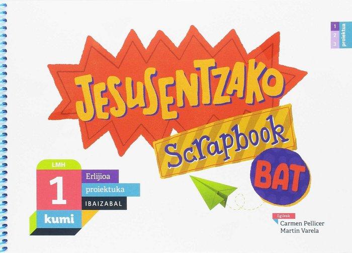 Jesusentzako scrapbook bat ep p.vasco 17 kumi