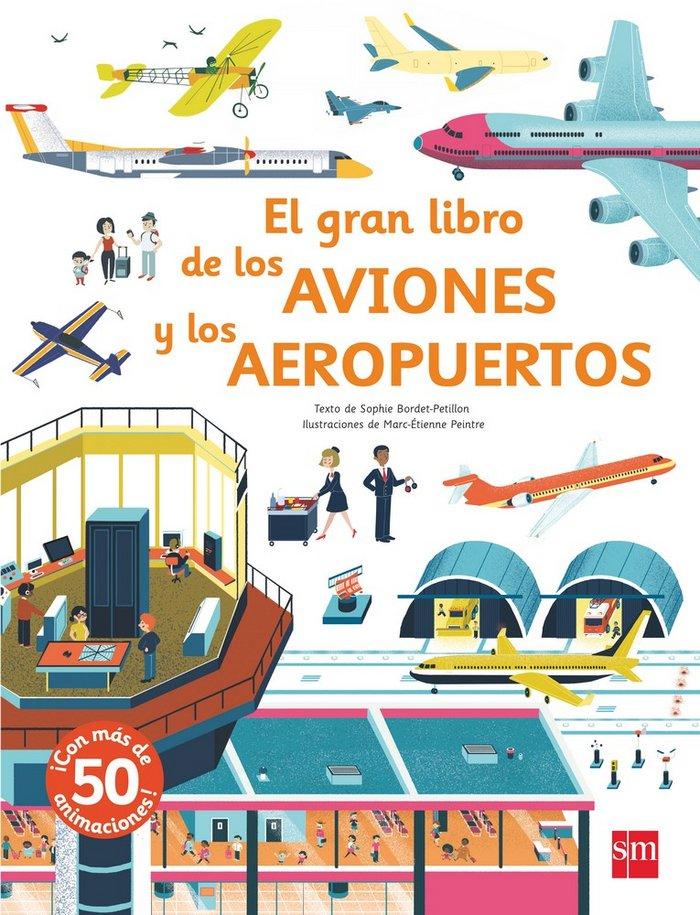 Gran libro de los aviones y los aeropuertos,el