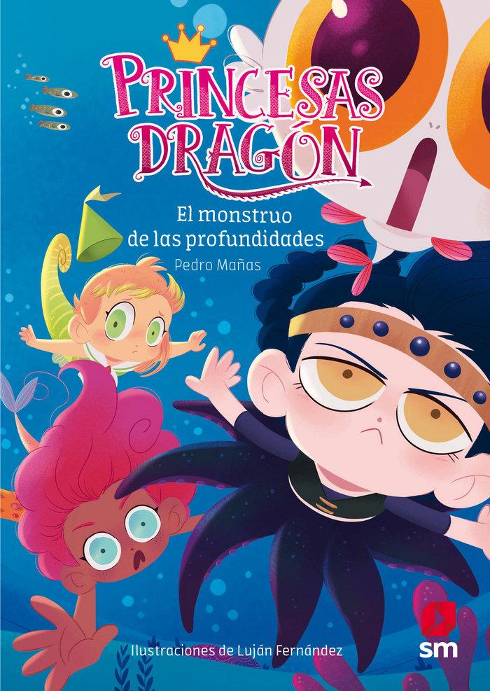 Princesas dragon 6 el monstruo de las profundidades
