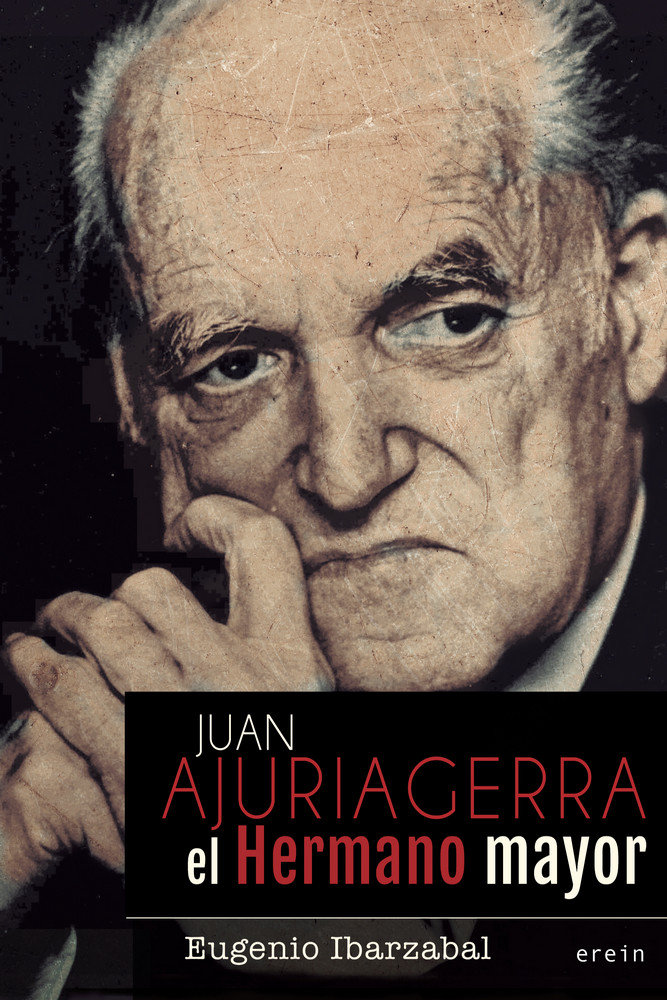 Juan ajuriagerra el hermano mayor