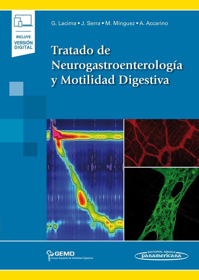 Tratado neurogastroenterologia y motilidad digestiva inc eb