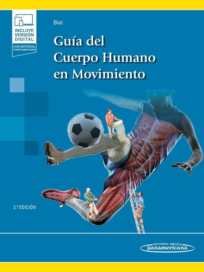 Guia del cuerpo humano en movimiento 2ºed