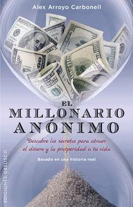 Millonario anonimo,el
