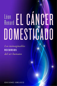 Cancer domesticado,el