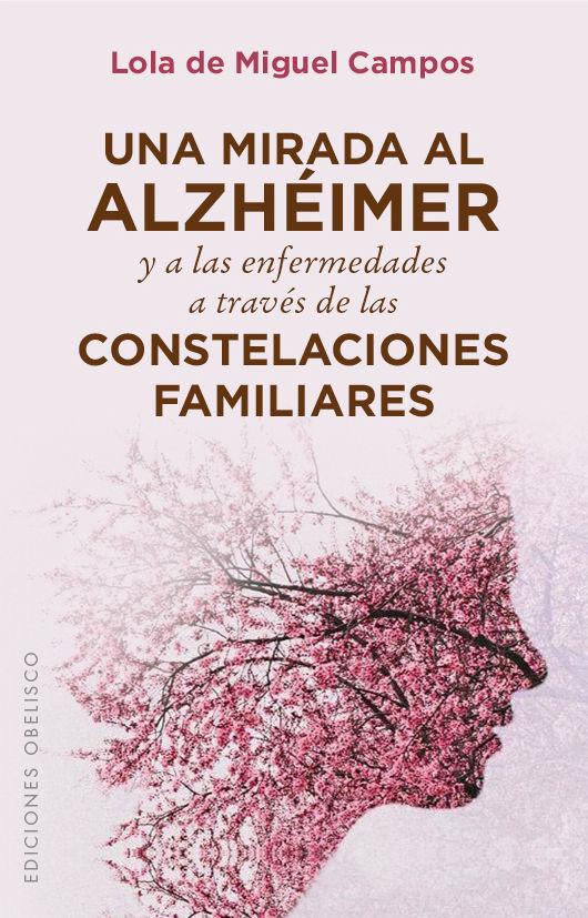 Mirada al alzheimer y enfermedades a traves de constelacion