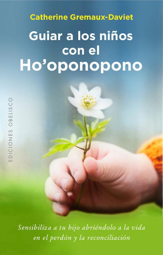 Guiar a los niños con el hooponopono