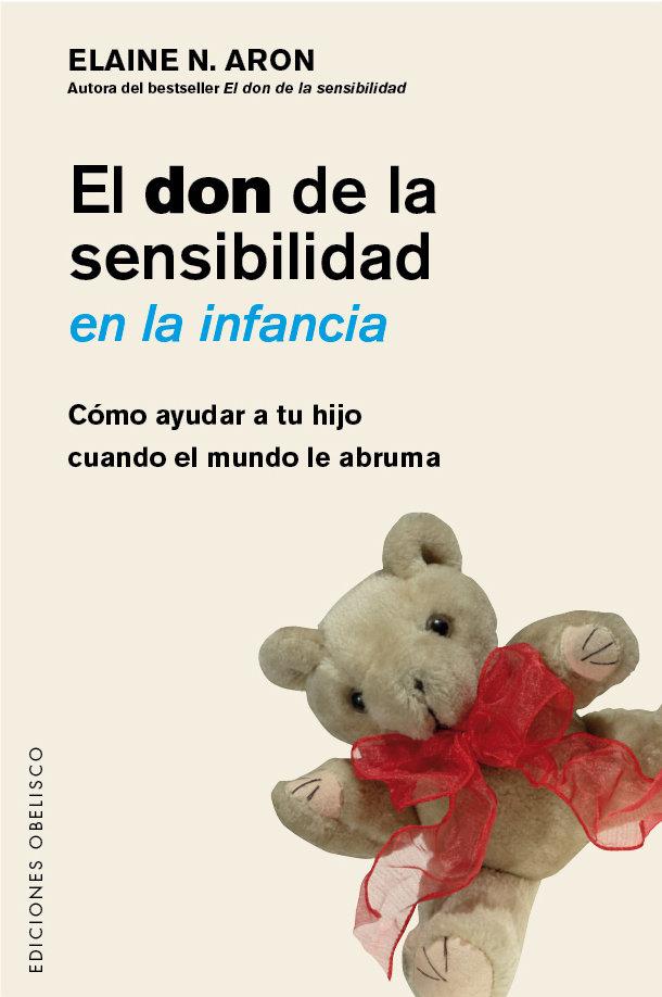 Don de la sensibilidad en la infancia,el