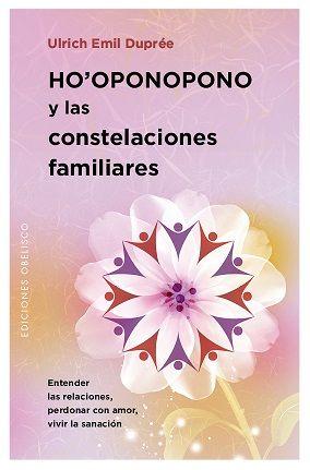 Hooponopono y las constelaciones familiares