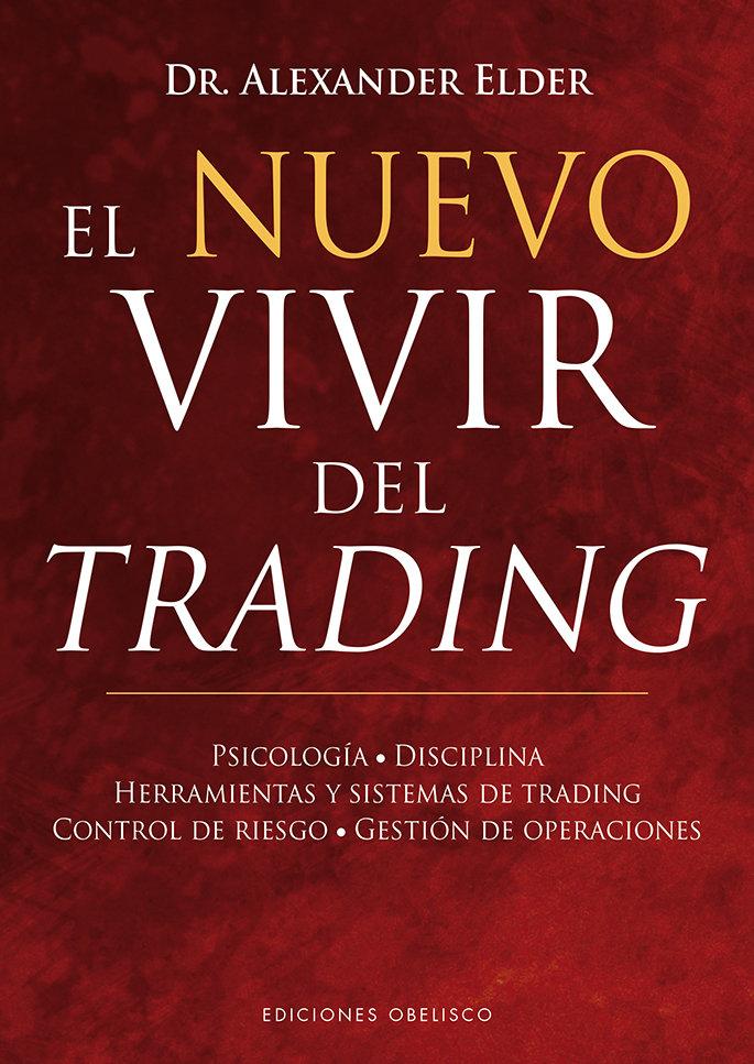 Nuevo vivir del trading,el