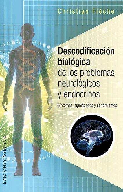 Descodificacion biologica de los problemas neurologicos y en