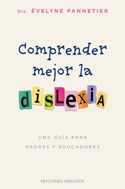 Comprender mejor la dislexia