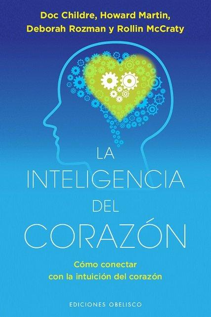 Inteligencia del corazon, la
