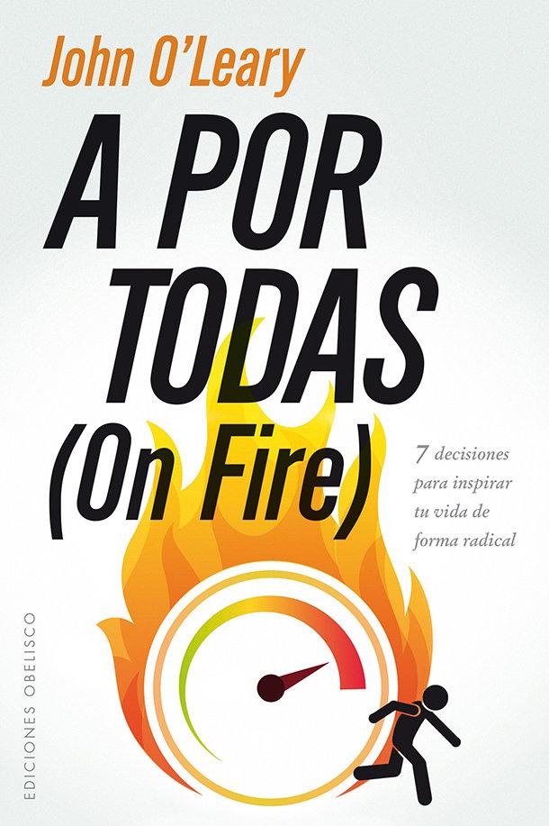 A por todas on fire
