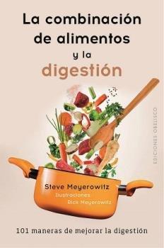 Combinacion de los alimentos y la digestion,la