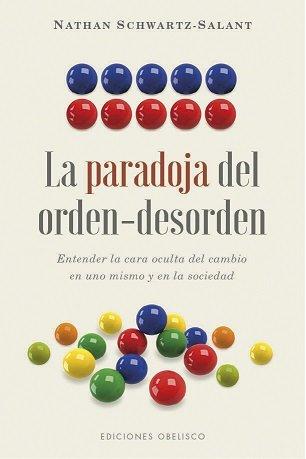 Paradoja del orden desorden,la