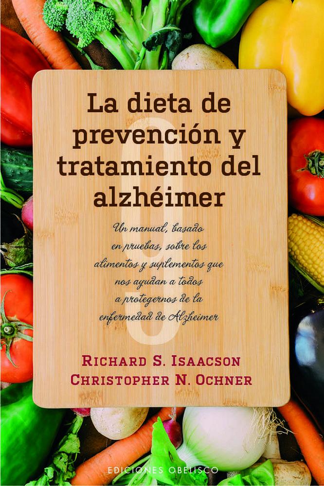 Dieta de prevencion y tratamiento del alzheimer,la