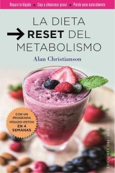 Dieta reset del metabolismo,la