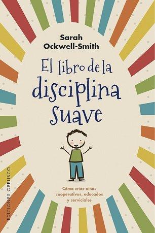 Libro de la disciplina suave,el