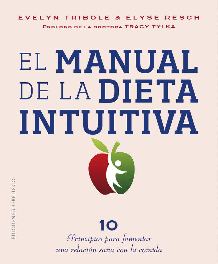Manual de la dieta intuitiva