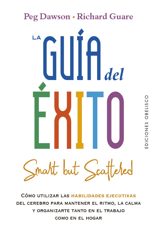 Guia del exito smart but scattered,la