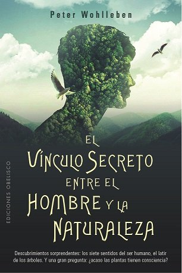 Vinculo secreto entre el hombre y la naturaleza, el