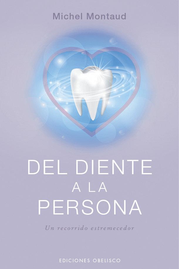 Del diente a la persona
