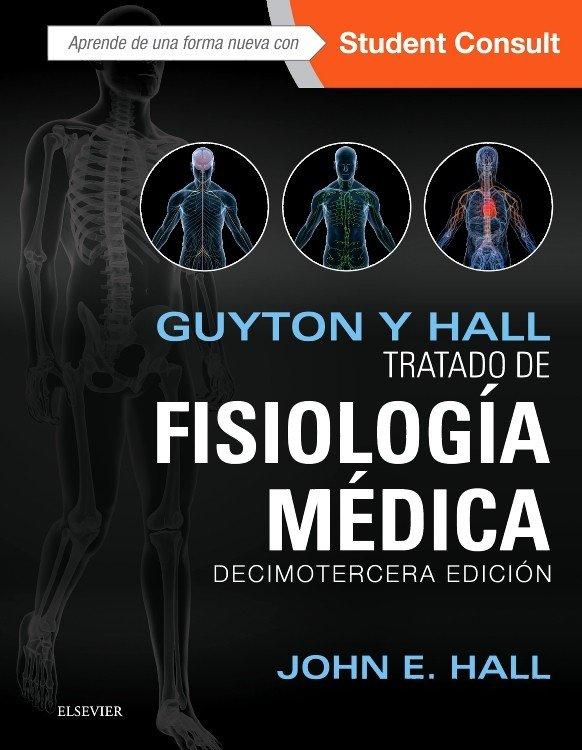 Guyton y hall tratado de fisiologia medica + studentconsul