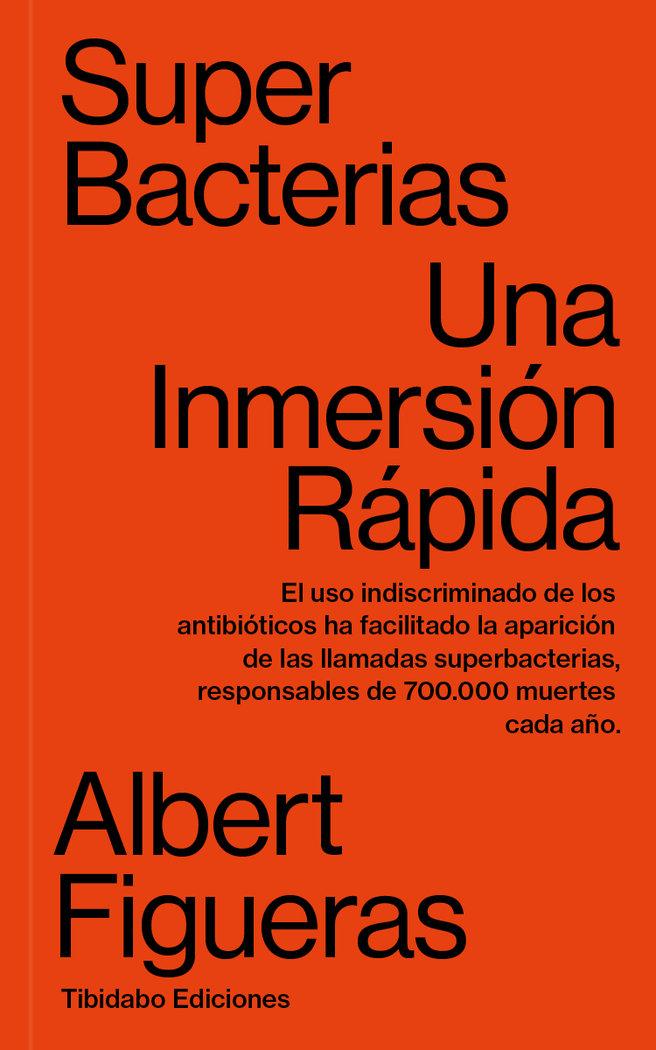 Superbacterias. una inmersion rapida