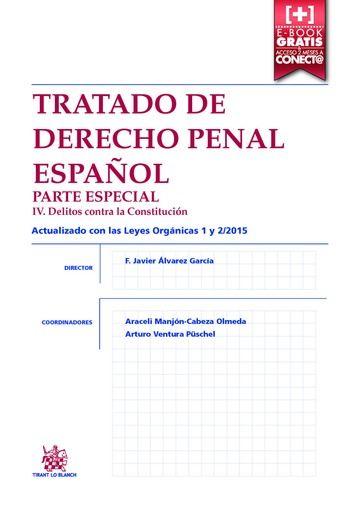 Tratado de derecho penal español parte especial iv. delitos