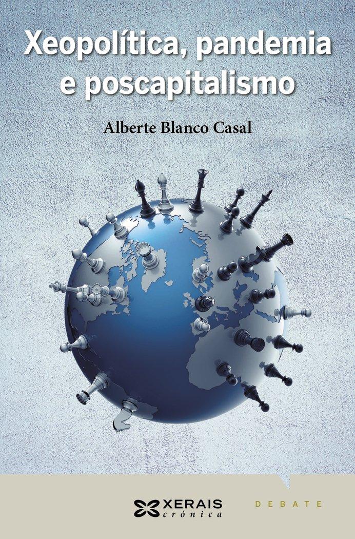 Xeopolitica pandemia e poscapitalismo