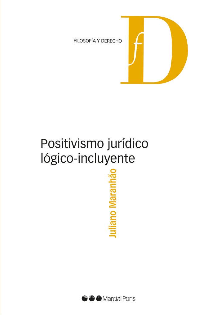 Positivismo juridico logico-incluyente