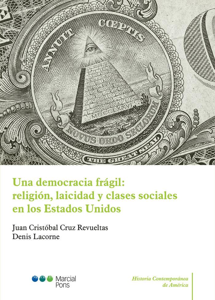 Una democracia fragil: religion, laicidad y clases sociales