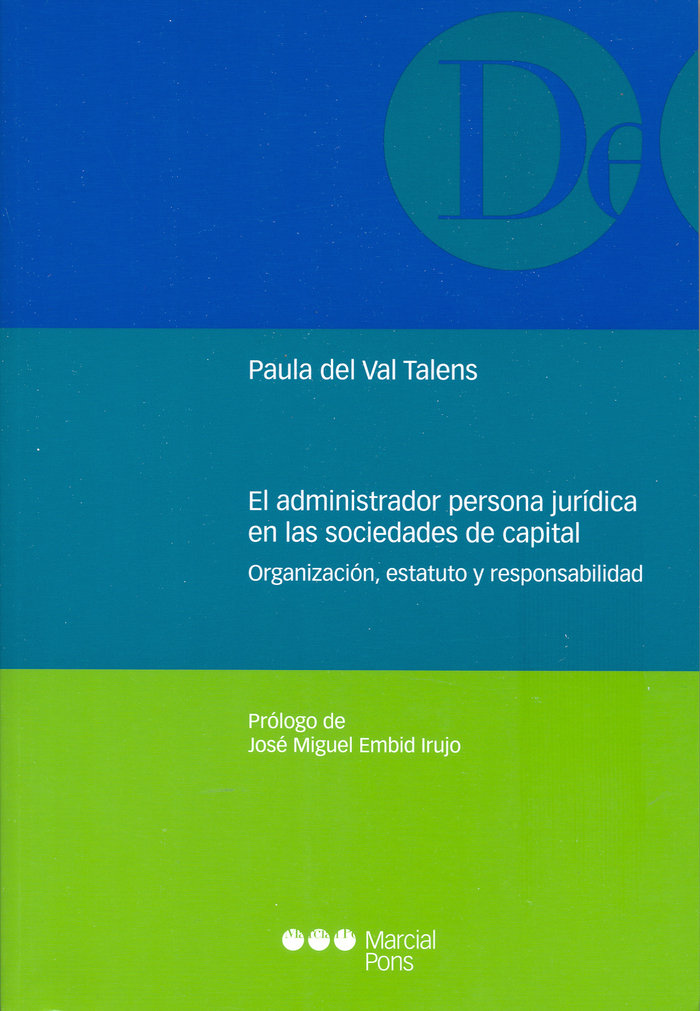 Administrador persona juridica en las sociedades de capital,