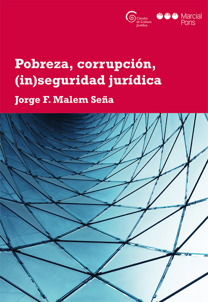 Pobreza, corrupcion, (in)seguridad juridica