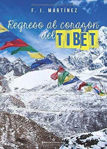 Regreso al corazon del tibet