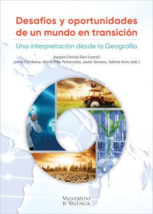 Desafios y oportunidades de un mundo en transicion/ una inte