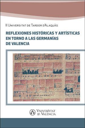 Reflexiones historicas y artisticas entorno a las germanias