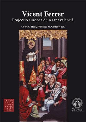 Vicent ferrer projeccio europea sant catal