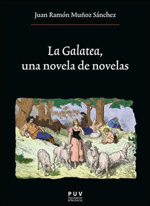 La galatea una novela de novelas