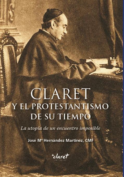 Claret y el protestantismo de su tiempo