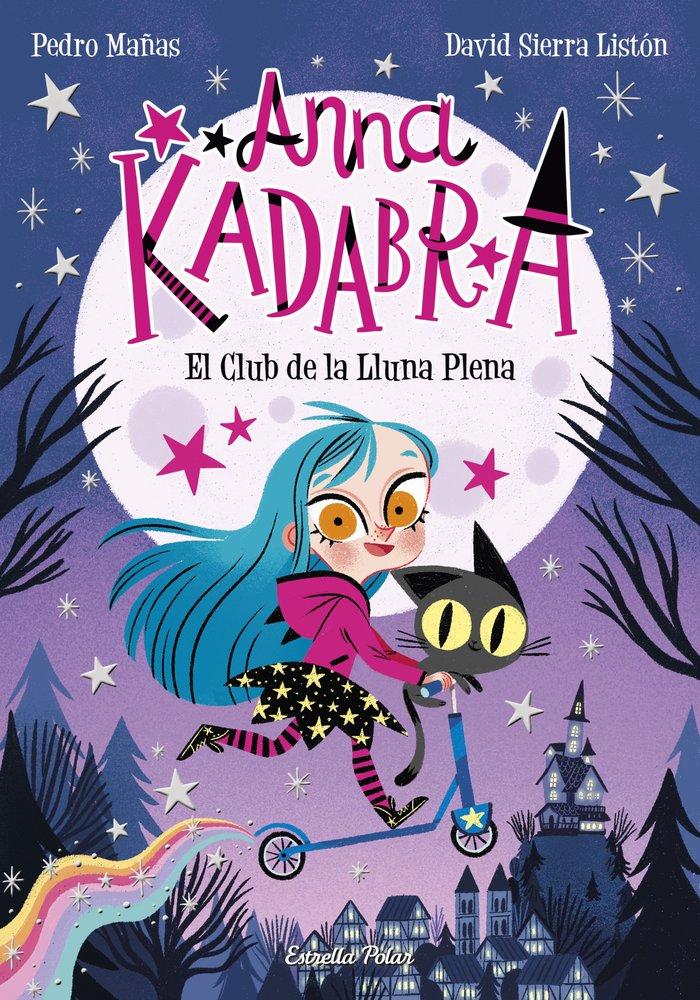 Anna kadabra 1 el club de la lluna plena