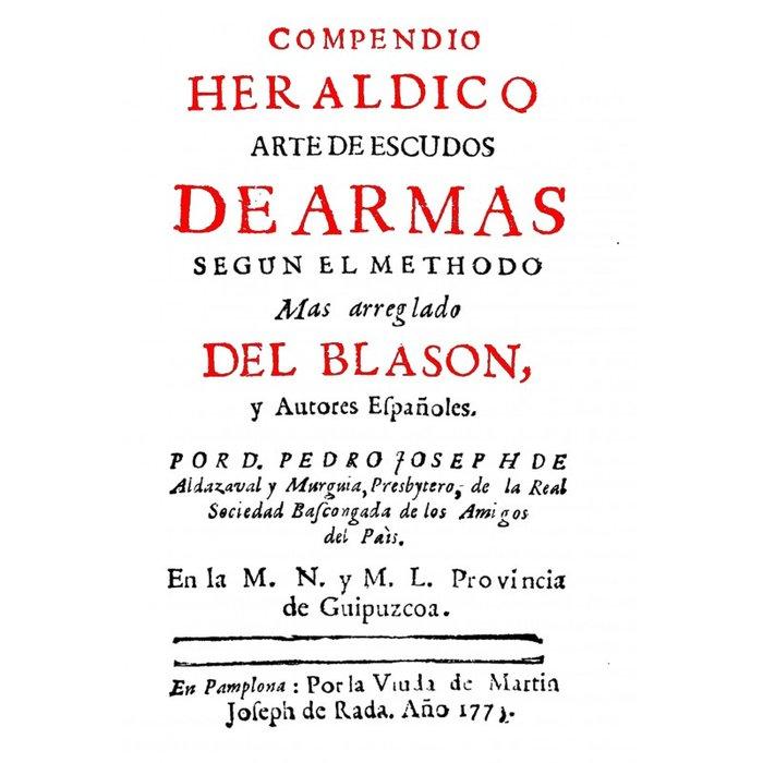 Compendio herïladico .arte de escudos de armas segun el meth